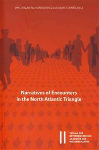 Narratives of Encounters in the North Atlantic Triangle