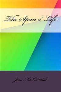 The Span O' Life
