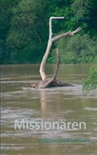 Missionären : seriemördaren från Göta