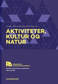 Aktiviteter, kultur og natur