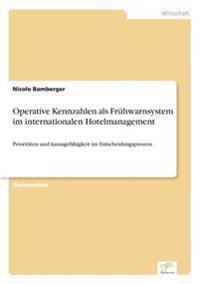 Operative Kennzahlen ALS Fruhwarnsystem Im Internationalen Hotelmanagement