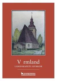 Värmland : landskapets kyrkor