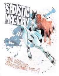 Sadistic Magician Jim Mahfood Sketchbook Volume 1