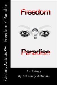 Anthology Freedom ? Paradise