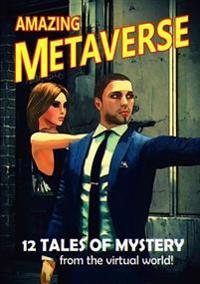 Amazing Metaverse