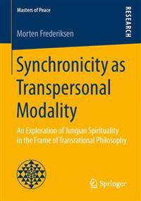 Synchronicity As Transpersonal Modality