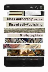 Mass Authorship and the Rise of Self-Publishing