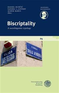Biscriptality: A Sociolinguistic Typology