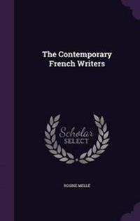 The Contemporary French Writers