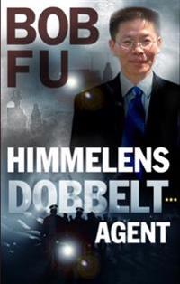 Himmelens dobbeltagent - Bob Fu | Inprintwriters.org