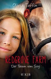 Redgrove Farm 04 - Der Traum vom Sieg