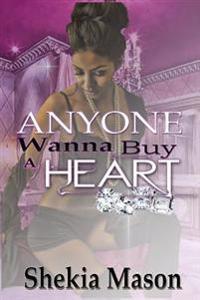 Anyone Wanna Buy a Heart