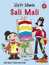 Llyfr Lliwio Sali Mali/Sali Mali's Colouring Book