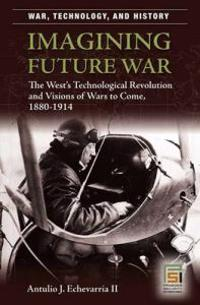 Imagining Future War