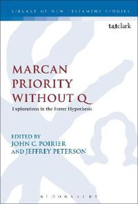 Marcan Priority Without Q: Explorations in the Farrer Hypothesis