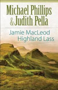 Jamie MacLeod: Highland Lass