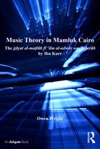 Music Theory in Mamluk Cairo