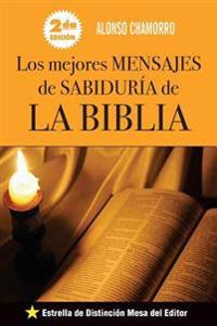 Los Mejores Mensajes de Sabiduria de La Biblia