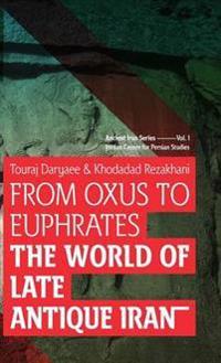 From Oxus to Euphrates