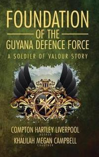 Foundation of the Guyana Defence Force