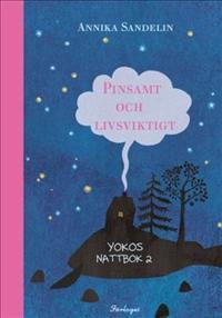 Pinsamt och livsviktigt - Yokos andra nattbok