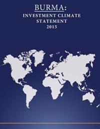 Burma: Investment Climate Statement 2015