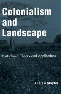 Colonialism and Landscape