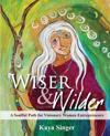Wiser and Wilder