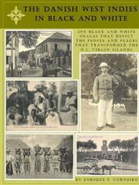 The Danish West Indies in Black and White