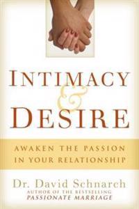 Intimacy & Desire