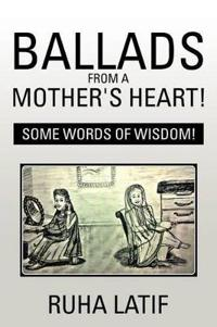 Ballads from a Mother's Heart!