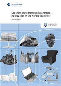 Greening state framework contracts - Approaches in the Nordic countries: Summary Report