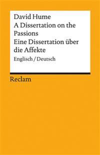 A Dissertation on the Passions / Eine Dissertation über die Affekte