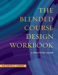 The Blended Course Design