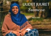 Uudet juuret Suomessa