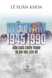 Viet Nam 1945-1990