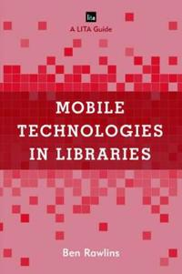 Mobile Technologies in Libraries