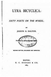 Lyra Bicyclica, Sixty Poets on the Wheel