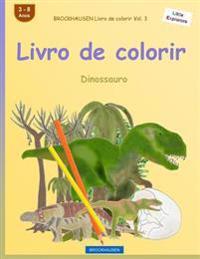 Brockhausen Livro de Colorir Vol. 3 - Livro de Colorirc: Dinossauro