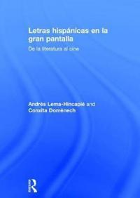 Letras Hispánicas En La Gran Pantalla