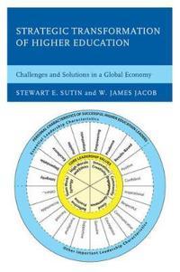 Strategic Transformation of Higher Education