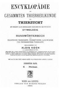 Encyklopadie Der Gesammten Thierheilkunde Und Thierzucht