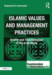 Islamic Values and Management Practices