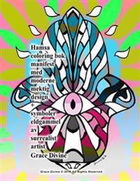 Hamsa coloring bok manifest med moderne mektig design + symboler eldgammel av surrealist artist Grace Divine - Grace Divine pdf epub