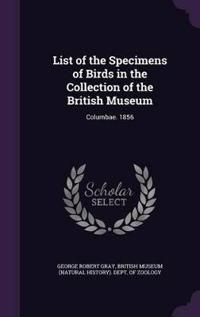 List of the Specimens of Birds in the Collection of the British Museum