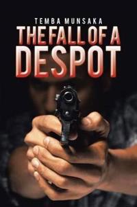 The Fall of a Despot