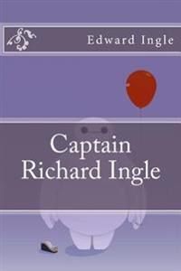 Captain Richard Ingle