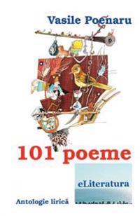 101 Poeme: Antologie Lirica