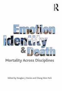 Emotion, Identity and Death