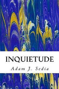 Inquietude: Poems